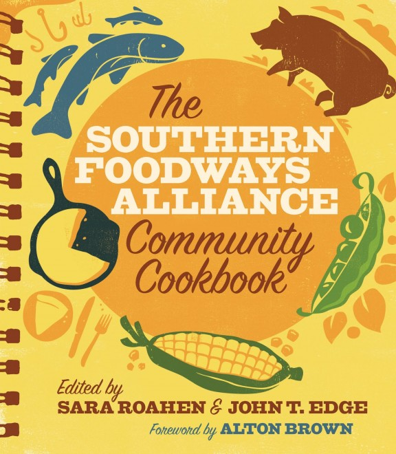 southern foodways alliance Cookbook